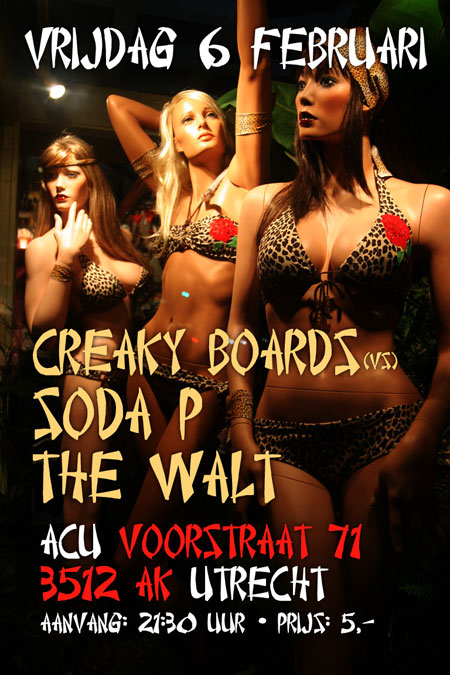 Soda P, Creaky Boards, The Walt ACU Feb 6